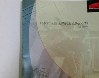 Interpreting Medical Reports Text