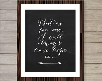 But As For Me, I Will Always Have Hope Wall Art Printable -8x10- Instant Download Psalm Bible Verse Prayer Interior Home Decor Poster