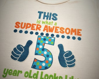 Super Awesome Birthday Shirt, 4 year old, 5th Birthday, Super Awesome Tee, 4th Birthday, Birthday Boy Shirt, 5 year old, 3 year old