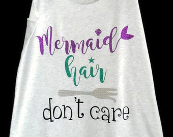 Mermaid shirt, Mermaid hair don't care shirt, Mermaid racerback, Mermaid, Mermaid tank top, Beach shirt, Tops and tees