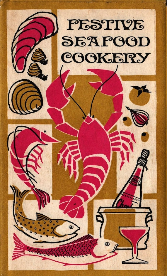 Festive Seafood Cookery + Edna Beilenson + Maggie Jarvis + 1969 + Vintage Cook Book