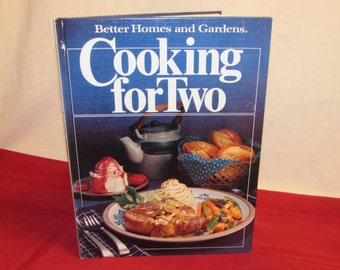 Better Homes & Gardens COOKING FOR TWO Cookbook 1982