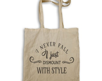 I never fall, I just dismount with style Tote bag w185r