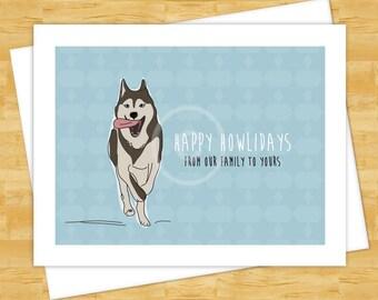 Dog Christmas Cards - Happy Howlidays with Husky - Funny Christmas Cards New Years Happy Holidays