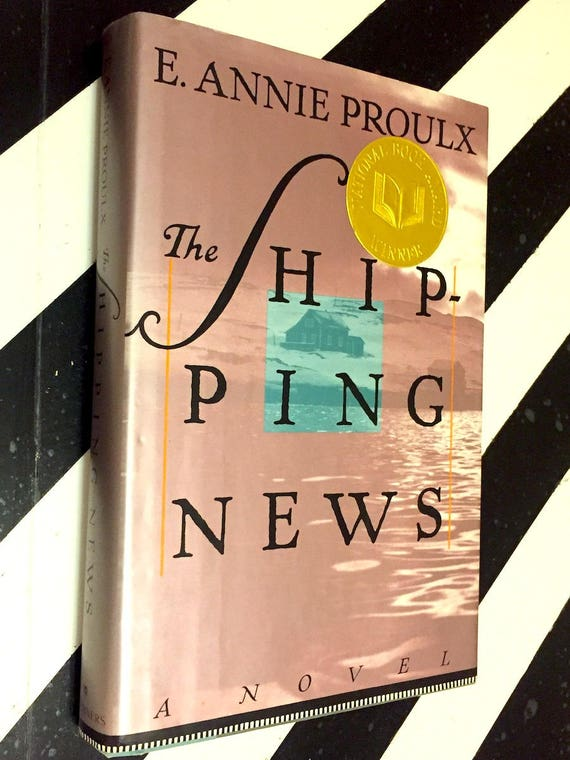 The Shipping News by Annie Proulx (1993) hardcover book