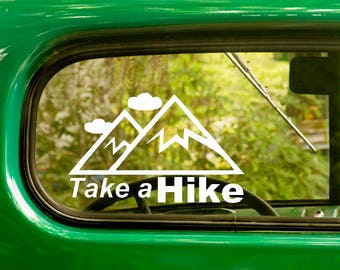 Take A Hike Decal, 2 for 1, Hiking Decal, Take A Hike Sticker, Hiking Sticker, Vinyl Sticker, Car Decal, Laptop Sticker, Vinyl Decal