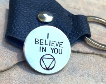 One Day At  Time, I Believe In You, Recovery Gift, Sobriety Gift, Recovery Keychain, Hand Stamped Inspirational Keychain, Recovery Gift
