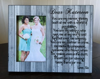 Sister wedding picture frame// gift for sister // bride's sister picture frame gift // Maid of honor // You are my mirror shining back at me