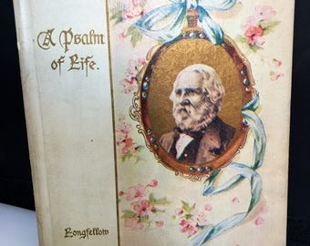 Psalm of Life Vintage Book by Longfellow