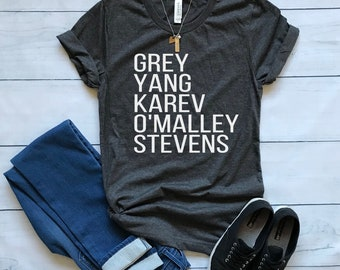 Grey's Anatomy shirt / Crew Neck, V Neck, Long Sleeve OR Raglan Available / Grey Yang Karev O'Malley Stevens shirt / TV shirt / Grey's Cast