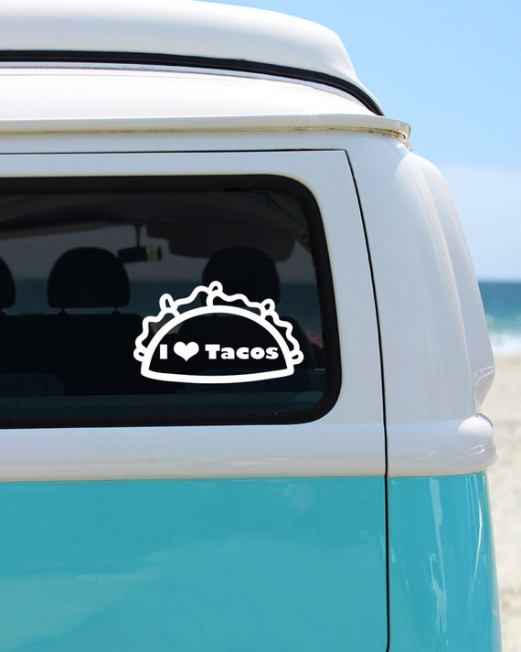 I love tacos vinyl decal sticker car decal taco car decal