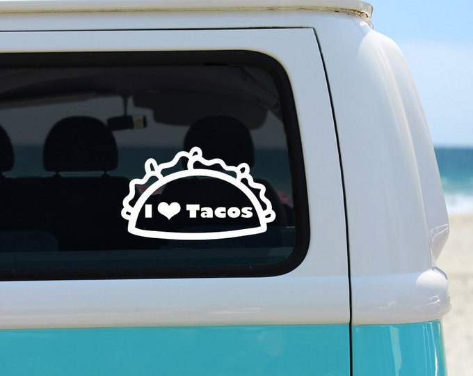I Love Tacos Vinyl Decal Sticker - Car Decal - Taco Car Decal - I Love Tacos Decal - Taco Sticker - Vinyl Decal - Decal - Tacos - Vinyl