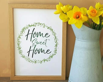 Home Sweet Home DIGITAL A4 PRINTABLE poster, home decor, gift, picture, quote, wall art