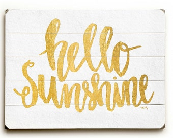 Hello Sunshine Planked Wood Sign - Hand Lettered Inspiration | White and Gold Sign | Inspirational Sign | Wood Plaque | Wall Hanging