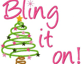 Christmas Embroidery Design Bling It On  With Christmas Tree Digital Instant Download 4x4 and 5x7