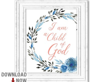 I am a child of God Printable, Bible Verse Art, Nursery Print, Scripture Printable, Child Of God Print, Christian Nursery, Typography 2
