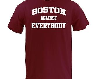 Boston Against Everybody - White on Maroon