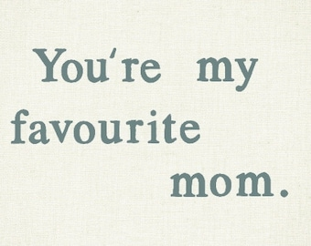 Funny card for mom / mother / mum