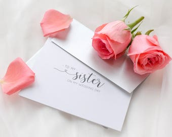 To My Sister On My Wedding Day, Sister Wedding Day Card, Bride to Sister Gift, Wedding Stationery