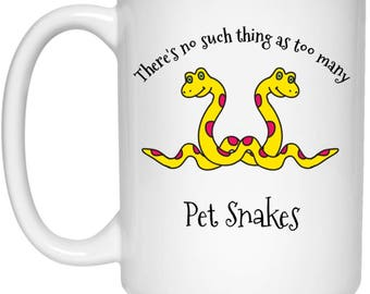 There's No Such Thing As Too Many Pet Snakes | Cute Snake Coffee Cup | Gift For Snake Lovers | Funny Mug