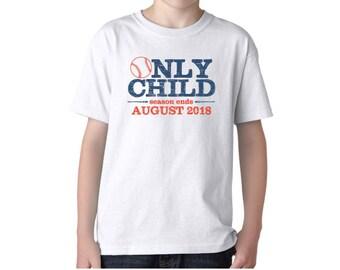 Only Child Expiring Baseball Season Ending Soon Due Date Shirt