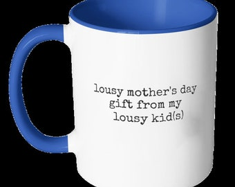 Mother's Day Mug from my Lousy Kids