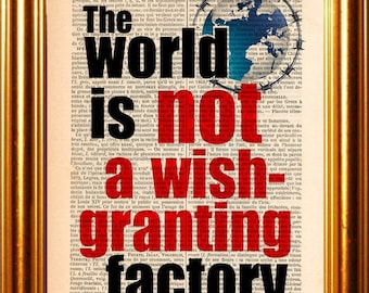 The Fault In Our Stars John Green The World Is not a Wish Granting Factory quote print on upcycled 1880's Vintage Dictionary Page