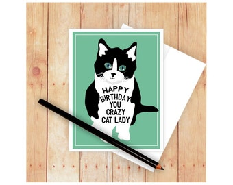 Crazy Cat Lady Birthday Card, Cat Card, Cat Greeting Card, Cat Lover Card, Black and White Cat, Cat Lady, Birthday Card for Cat Lady