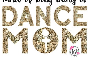 Dance Mom SVG l EASY CUT l Kind of Busy