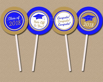 High School Graduation Party Ideas, Graduation Cupcake Toppers Printable, Royal Blue and Gold Graduation Party Decorations Class of 2018 G2