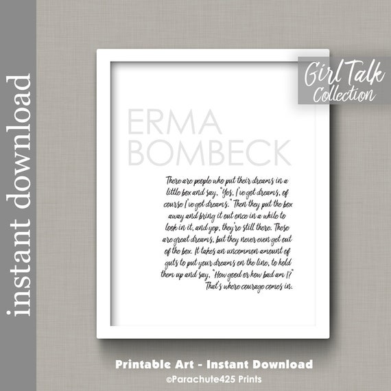 Erma Bombeck Quote Courage Printable Motivational Print