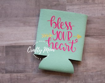 Bless Your Heart Can Insulator, Custom Can Cooler, Blessed Can Hugger