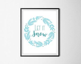 CLEARANCE! Let it Snow Sign Christmas Print - Christmas Prints - Christmas Signs - Christmas Home Decor - Christmas Printable Wall Art
