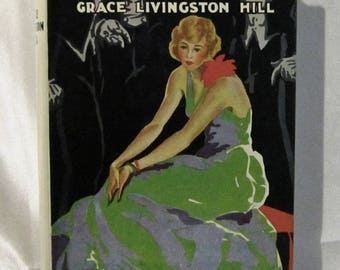 Grace Livingston Hill, The Best Man. New York: Grosset and Dunlap, 1914. Hardcover, fine green cloth buckram w. dj in very good condition