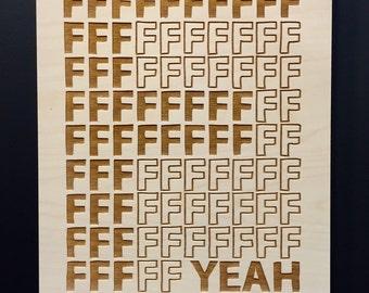 SALE F Yeah Lasercut wall art
