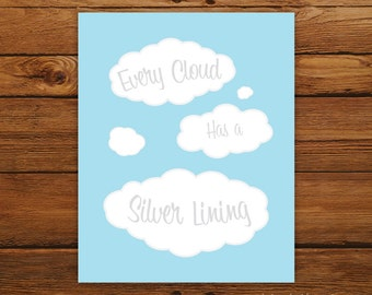Every Cloud Has a Silver Lining Print in Sky Blue
