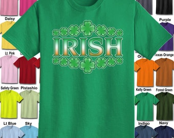 IRISH - Shamrock design T-Shirt - Adult Unisex - We carry sizes S - 5XL in 30 Colors!