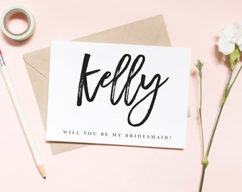 Custom name Will you be my bridesmaid? Bridesmaid proposal card, Maid of honor proposal card, proposal card, wedding card / SKU: LNBM25