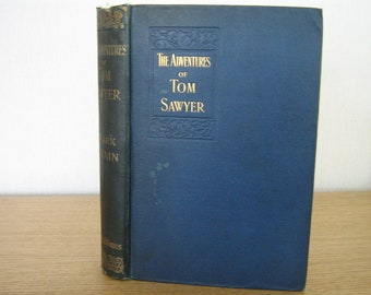 1897 The Adventures of Tom Sawyer