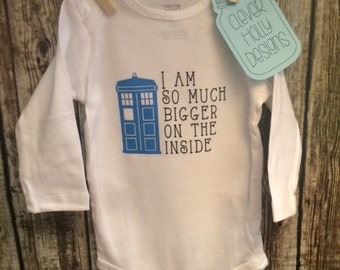 """Doctor Who Baby Onesie with Tardis, """"I am so much bigger on the inside"""" (short or long sleeve bodysuit) [The Doctor, Dr. Who Baby Gift Idea]"""