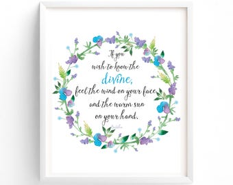 Buddha Quote, If You Wish To Know The Divine, Floral, Art Quote, Download, Wall Decor, Inspo, Inspirational
