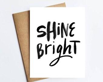 Shine Bright - NOTECARD - FREE SHIPPING!
