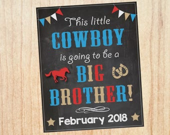 Cowboy pregnancy reveal sign. PRINTABLE. this little cowboy is going to be a big brother. rural new baby announcement. western horse poster