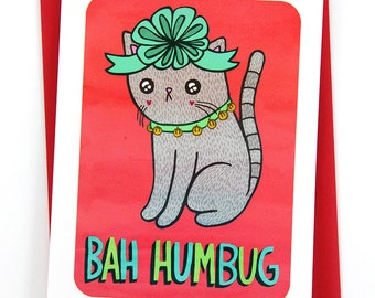 Bah Humbug Christmas Cat Card - Funny Holiday Card Funny Christmas Card Cat Lover Holiday Greeting Season's Greetings Cats Christmas Card