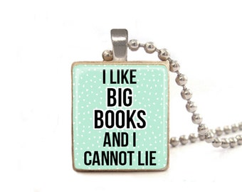 Book Necklace, I Like Big Books and I Cannot Lie, Teacher Necklace, Librarian Gift, Back to School Gift, Teacher Present Game Piece Necklace