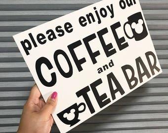 Coffee Bar Sign, Tea Bar Sign, Disney Sign, Disney Starbucks, Coffee, Mickey Mouse Sign, Tea Sign