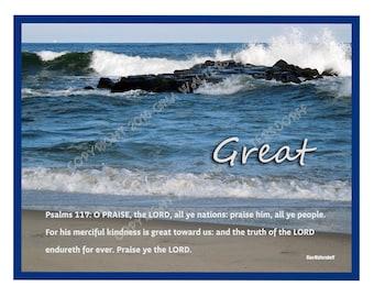 Great, Psalms 117, ocean, scripture photo collage, ocean blue waves waters edge fine art photography wall decor Gina Waltersdorff