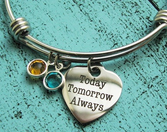 wife gift, best friend bracelet, girlfriend gift, romantic gift for her, personalized gift, today tomorrow always bracelet, daughter gift