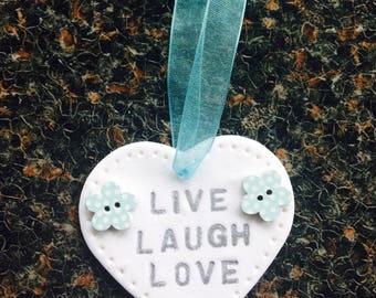 """Handmade Clay heart inscribed """"Live Laugh Love"""" with 2 dotty buttons"""
