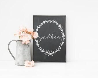 Gather Chalkboard Printable / Thanksgiving Print / Fall Printable / Gather Sign / Fall Home Decor / Thanksgiving Decor / Gather Quote Print